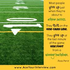 College Job Resume by Don U0027t Give Up Football Quote Job Interview Career College