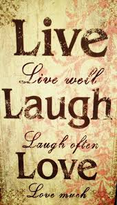 love live and laugh live laugh love quotes dobre for