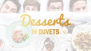 Duvets Desserts In Duvets Cookbook By Sortedfood U2014 Kickstarter