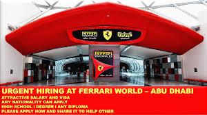 ferrari world ferrari world abu dhabi hiring 2017 gulf jobs hiring