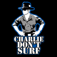Surf Shirt Meme - charlie don t surf sentimental as anything