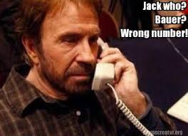 Jack Bauer Meme - meme creator jack who bauer wrong number meme generator at