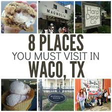 8 places you must visit in waco tx six sisters u0027 stuff