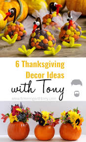 thanksgiving decorations ideas 6 thanksgiving decorating ideas tinkering with tony