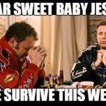 Sweet Baby Jesus Meme - dear lord baby jesus meme generator imgflip