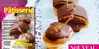 cuisine actuelle patisserie le magazine pâtisserie n 3 est en kiosque cuisine actuelle