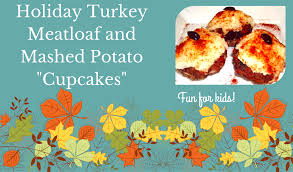 recipe turkey meatloaf and mashed potato cupcakes