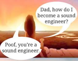 Audio Engineer Meme - how to become a sound engineer