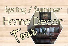 Summer Home Decor Spring Summer Home Decor Tour The Green Notebook Youtube