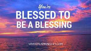 moivational monday you re blessed to be a blessing