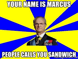 Sweden Meme - king of sweden meme generator