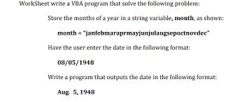 worksheet write a vba program that solve the follo chegg com