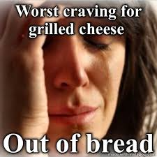 Cheese Meme - 11 grilled cheese memes for national grilled cheese day since