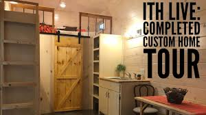 incredible tiny homes live completed custom home tour youtube