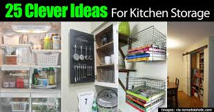 kitchen storage ideas 25 clever kitchen storage ideas
