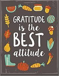gratitude is the best attitude thanksgiving quote gratitude