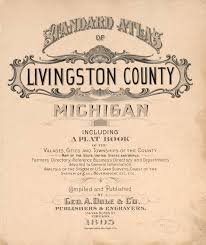 Chicago County Map With Cities by Map 1800 To 1899 Standard Atlas Of Livingston County Michigan