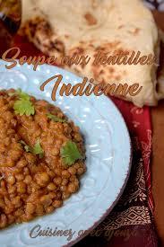cuisine indienne facile rapide soupe aux lentilles indienne recettes faciles recettes rapides