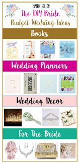 best wedding planning books budget wedding planning gifts for the diy paper sol