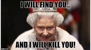 Queen Elizabeth Meme - image tagged in queen elizabeth imgflip
