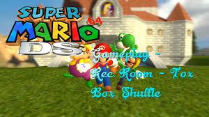 super mario 64 ds gameplay rec room tox box shuffle youtube