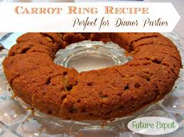 carrot ring carrot ring recipe for dinner future expat