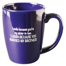 i smile because you u0027re my sister in law funny mug blue u003e u003e u003e check