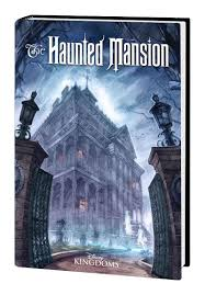 109 Best Haunted Mansion Extravaganza by Marvel August 2016 Solicitations Superherohype