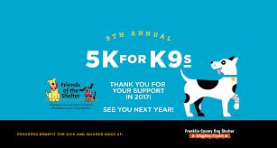 5k for k9s friends of the shelter 5k run walk columbus ohio