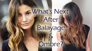 whats the trend for hair what s next to follow after balayage and ombre dot com women