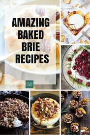 the best baked brie recipes on planet earth huffpost