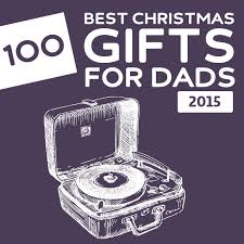 135 best christmas gifts for dads of 2017 christmas gifts dads