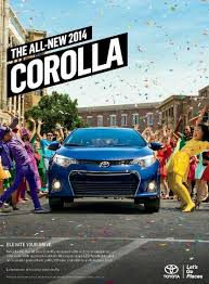 toyota corolla commercial integrated marketing caign elevates 2014 toyota corolla to