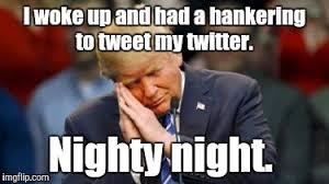 Nighty Night Meme - how degrading imgflip