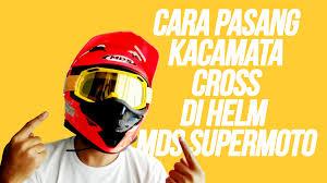 jual goggle motocross cara pasang kacamata cross goggle ly 100 di helm mds super pro