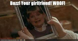 buzz your girlfriend woof girlfriends movie and hilarious