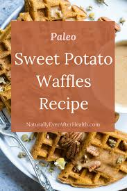 sweet potato waffles recipe naturally ever after