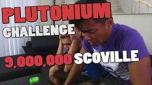Challenge Wassabi Productions The Plutonium Challenge World S Sauce