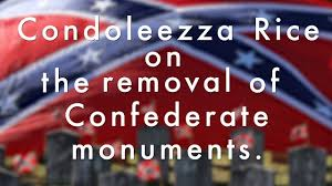 History Behind The Confederate Flag Condoleezza Rice Speaks On The Removal Of Confederate Monuments