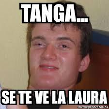 Meme Laura - meme stoner stanley tanga se te ve la laura 1678474