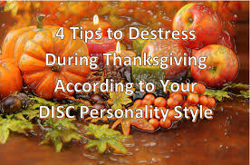tips to destress during thanksgiving according to your disc