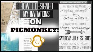 Design Your Own Invitations Design Your Own Invitations Using Picmonkey My New Wedding