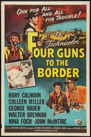 four guns to the border great western movies