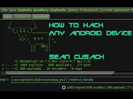 how to hack any on android how to hack any android device gain access forever