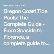 tide table florence oregon tide tables in seaside oregon s favorite vacation destination