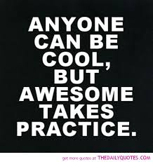 anyone can be cool the daily quotes