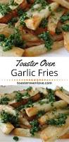 How To Roast Garlic In Toaster Oven Best 25 Toaster Oven Recipes Ideas On Pinterest Toaster Oven