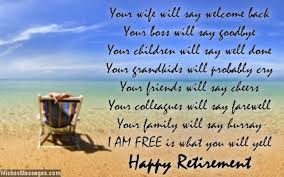words for retirement cards retirement poems for happy retirement poems for