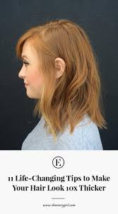 pictures ofhaircuts that make your hair look thicker how to make your hair thicker the everygirl