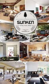 Design Living Room Best 25 Sunken Living Room Ideas On Pinterest Kitchen Open To